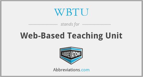 WBTU - Web-Based Teaching Unit