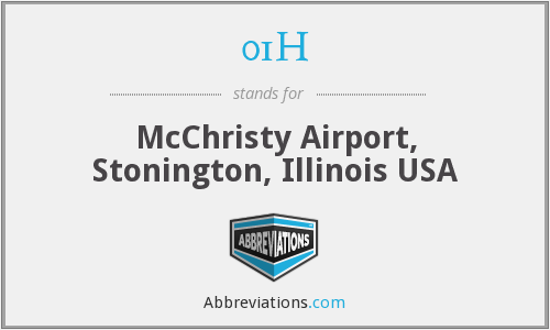 01H - McChristy Airport, Stonington, Illinois USA