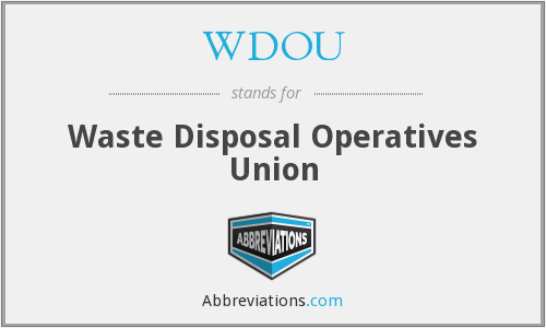 WDOU - Waste Disposal Operatives Union