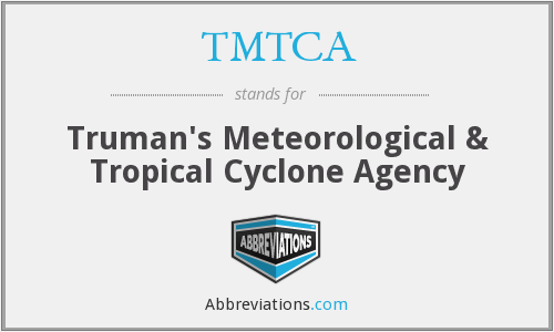 TMTCA - Truman's Meteorological & Tropical Cyclone Agency