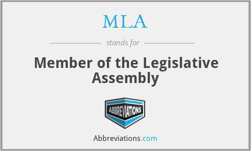 MLA - Member of the Legislative Assembly