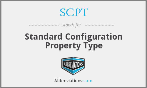 SCPT - Standard Configuration Property Type