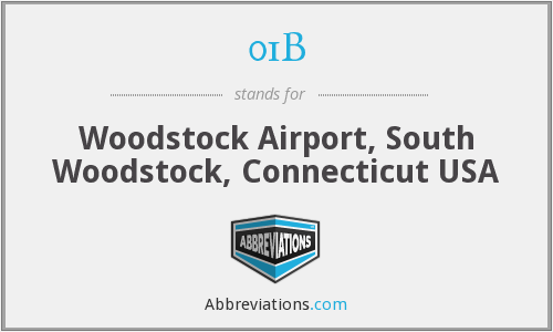01B - Woodstock Airport, South Woodstock, Connecticut USA