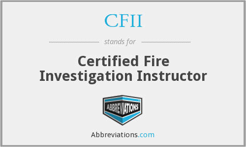 CFII - Certified Fire Investigation Instructor