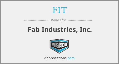 FIT - Fab Industries, Inc.