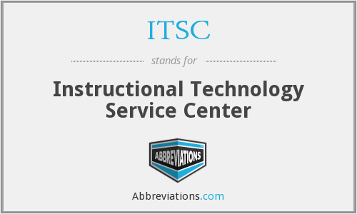 ITSC - Instructional Technology Service Center