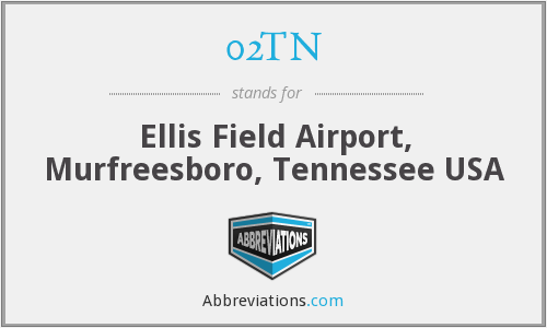 02TN - Ellis Field Airport, Murfreesboro, Tennessee USA
