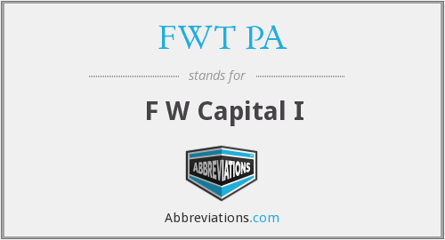 What does FWT PA stand for?