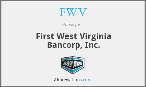 FWV - First West Virginia Bancorp, Inc.