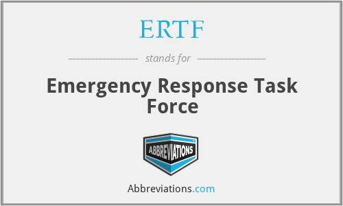 ERTF - Emergency Response Task Force