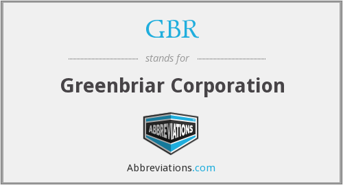 GBR - Greenbriar Corporation