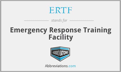 ERTF - Emergency Response Training Facility