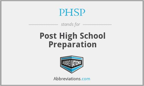 PHSP - Post High School Preparation