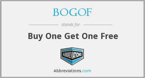 BOGOF - Buy One Get One Free