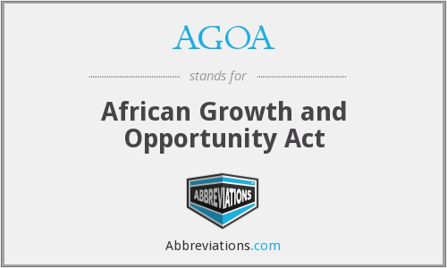 AGOA - African Growth and Opportunity Act