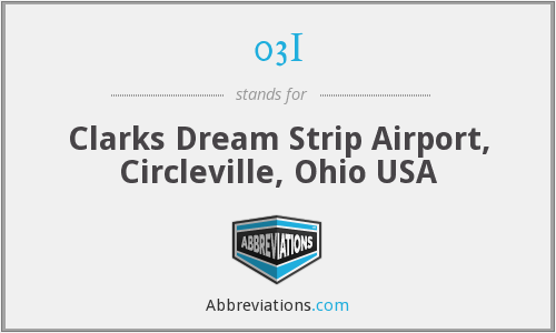 03I - Clarks Dream Strip Airport, Circleville, Ohio USA