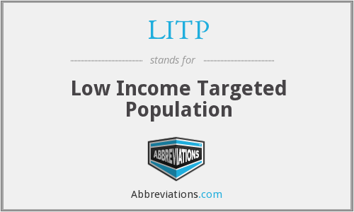 LITP - Low Income Targeted Population