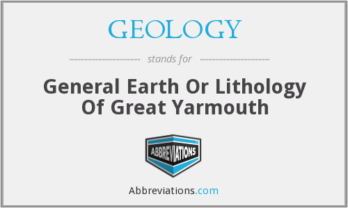 GEOLOGY - General Earth Or Lithology Of Great Yarmouth