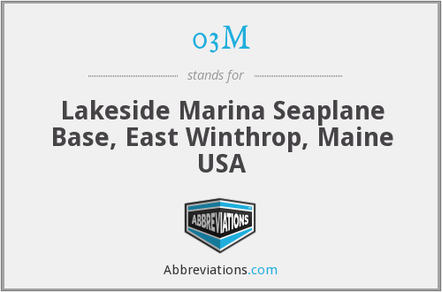 03M - Lakeside Marina Seaplane Base, East Winthrop, Maine USA