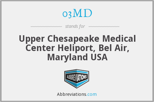 03MD - Upper Chesapeake Medical Center Heliport, Bel Air, Maryland USA