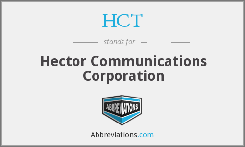 HCT - Hector Communications Corporation