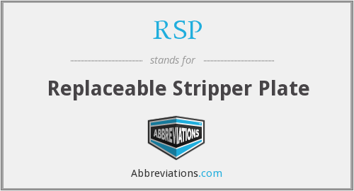 RSP - Replaceable Stripper Plate