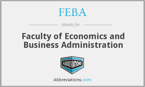 FEBA - Faculty of Economics and Business Administration