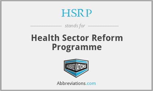 HSRP - Health Sector Reform Programme