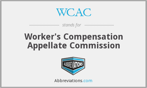 WCAC - Worker's Compensation Appellate Commission
