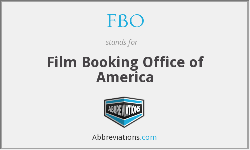 FBO - Film Booking Office of America