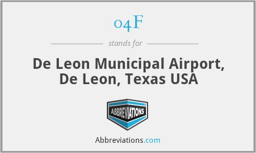 04F - De Leon Municipal Airport, De Leon, Texas USA