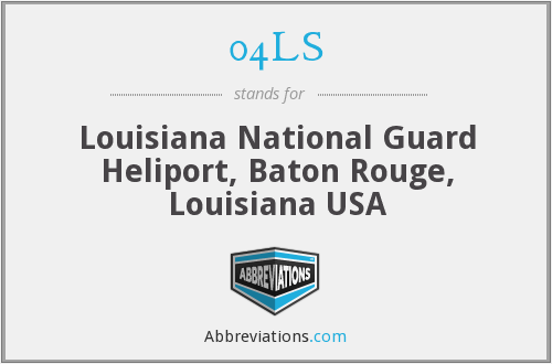 04LS - Louisiana National Guard Heliport, Baton Rouge, Louisiana USA