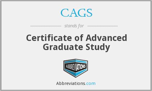 CAGS - Certificate of Advanced Graduate Study