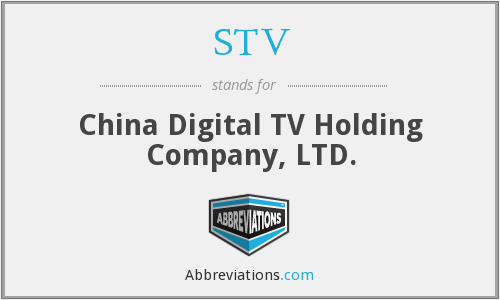 STV - China Digital TV Holding Company, LTD.