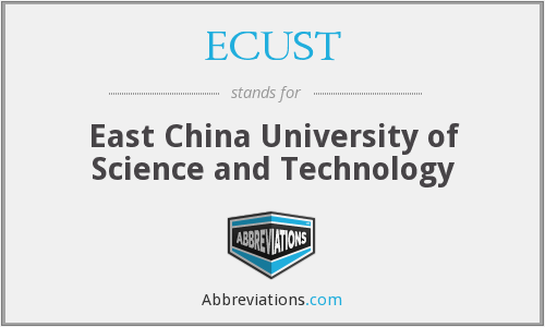 ECUST - East China University of Science and Technology
