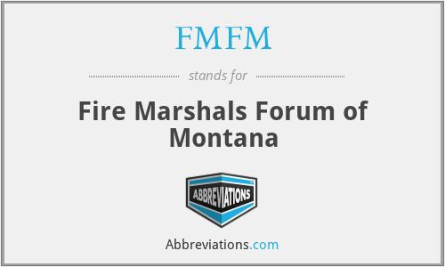 FMFM - Fire Marshals Forum of Montana