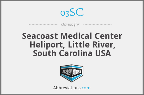03SC - Seacoast Medical Center Heliport, Little River, South Carolina USA