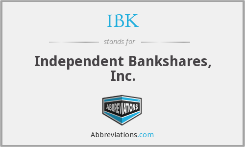 IBK - Independent Bankshares, Inc.