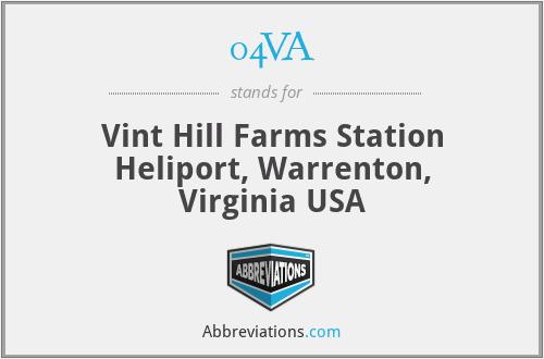 04VA - Vint Hill Farms Station Heliport, Warrenton, Virginia USA