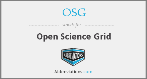 OSG - Open Science Grid