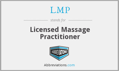 LMP - Licensed Massage Practitioner