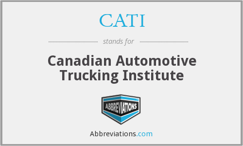 CATI - Canadian Automotive Trucking Institute