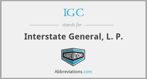 IGC - Interstate General, L. P.