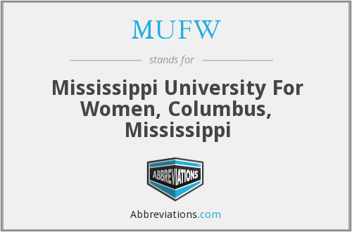 MUFW - Mississippi University For Women, Columbus, Mississippi