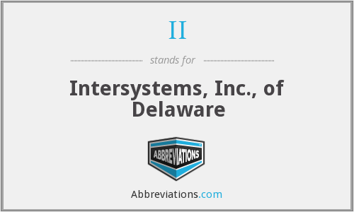 II - Intersystems, Inc., of Delaware