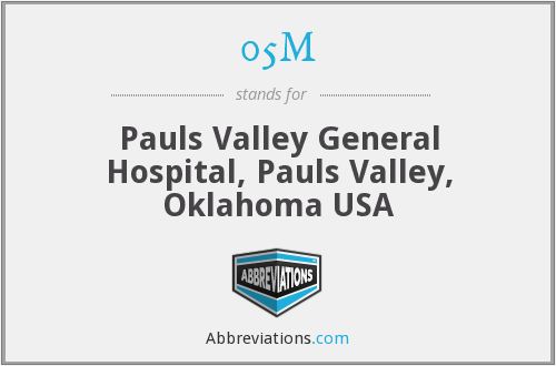 05M - Pauls Valley General Hospital, Pauls Valley, Oklahoma USA