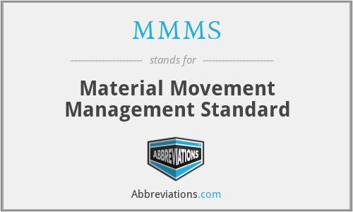 MMMS - Material Movement Management Standard