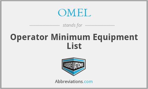 OMEL - Operator Minimum Equipment List