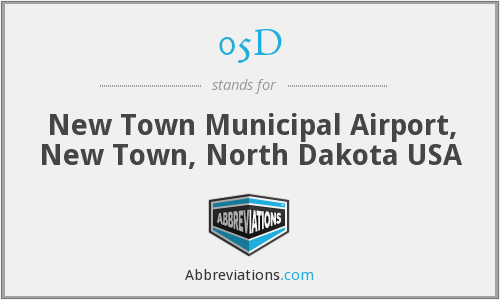 05D - New Town Municipal Airport, New Town, North Dakota USA
