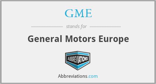 GME - General Motors Europe